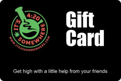 It's 4:20 Somewhere Online Gift Card Certificate